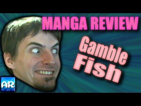 MANGA REVIEW: Gamble Fish