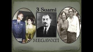 Download lagu 3 Suami Megawati 3 Laki Laki Hebat Dibelakang Kesuksesan Bu Mega