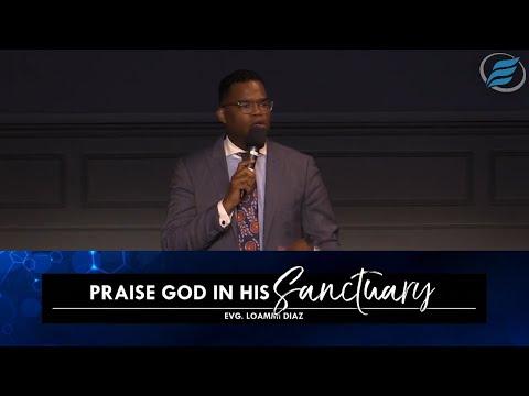 08/01/2021 | Praise God in His Sanctuary | Evg. Loammi Diaz