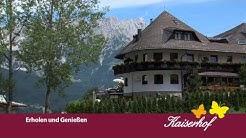 Kaiserhof Ellmau Erholen und Genießen