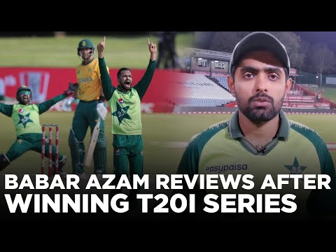 Pakistan Captain Babar Azam Reviews After Winning T20I Series Against South Africa | PCB | MA2E