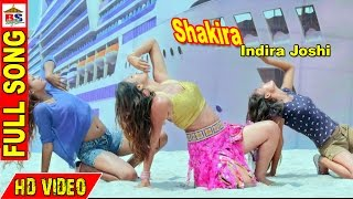 SHAKIRA || बाजिगर || Baazigar Nepali Film || SONG HD