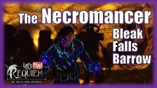 Skyrim Requiem - Necromancer(lvl.25+) - Bleak Falls Barrow