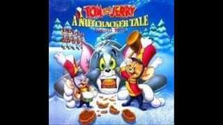 Tom and Jerry The Nutcracker Tale - March of the Nutcracker