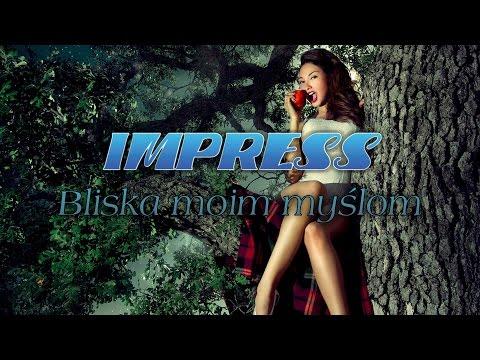 BLISKA MOIM MYŚLOM - IMPRESS (Weselne Hity 1)