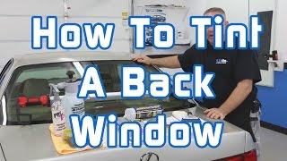 How to Tint a Back Window thumbnail
