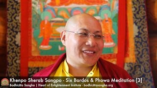 Six Bardos & Phowa Meditation [3]
