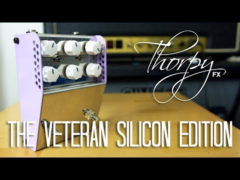 Thorpy FX - The Veteran Silicon Limited Edition (100 Units) Pedal Demo