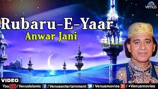 Main Rubaru-E-Yaar Hu Full Video Song | Rubaru-E-Yaar | Singer : Anwar Jani |