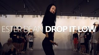 Ester Dean - Drop It Low ft. Chris Brown / Choreography. Jane Kim