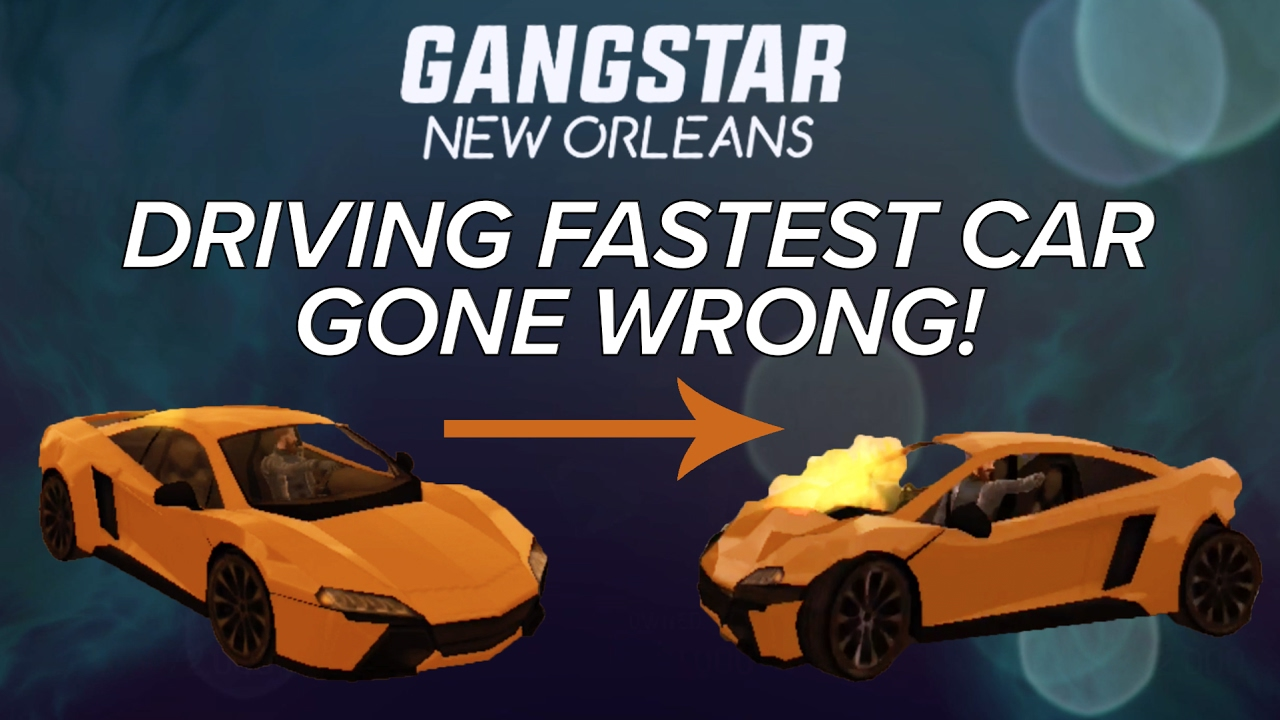 Gangstar New Orleans Fastest Car Gone Wrong Youtube