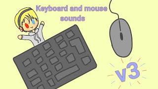 Keyboard and Mouse Sounds v3! (Butterfly and Jitter Clicking!)