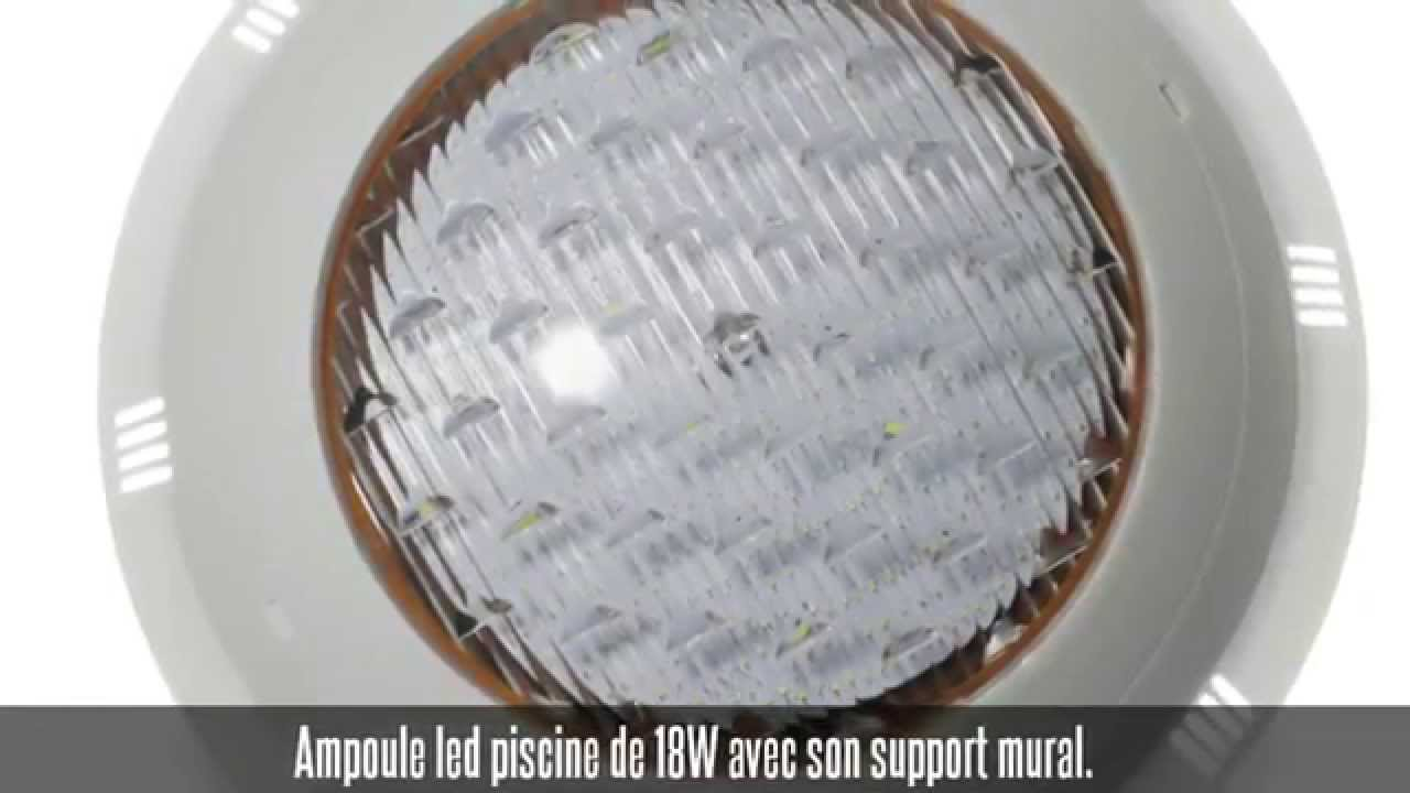 Projecteur led piscine avec support mural 18w youtube for Ampoule projecteur piscine