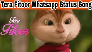 TERA FITOOR whatsapp status || Arijit Singh || Genius movie || Tera Fitoor Lyrical - Genius ||