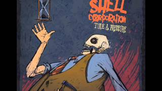 Watch Shell Corporation Seantonamos Lament video