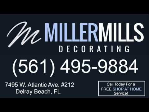 Window Treatments Delray Beach (561) 495-9884 Miller MIlls