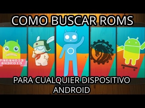 Como BUSCAR ROMS para cualquier dispositivo ANDROID (XDA Developers & HTCMania) (NOVATOS ANDROID)
