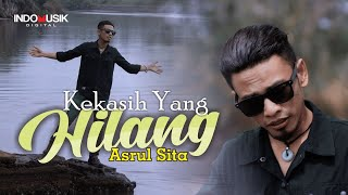 Asrul Sita - KEKASIH YANG HILANG  //  Bagai Musafir Tersesat