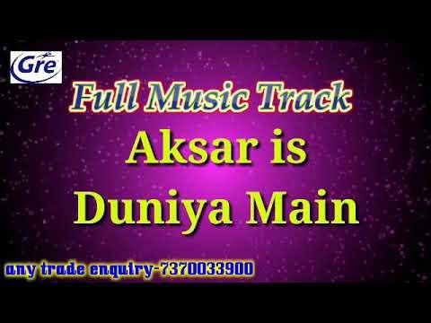 Full Music Karaoke track aksar is duniya main