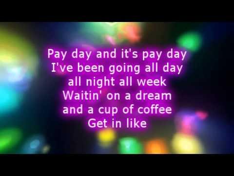Classified- Pay Day Lyrics