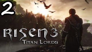 Прохождение Risen 3: Titan Lords #2