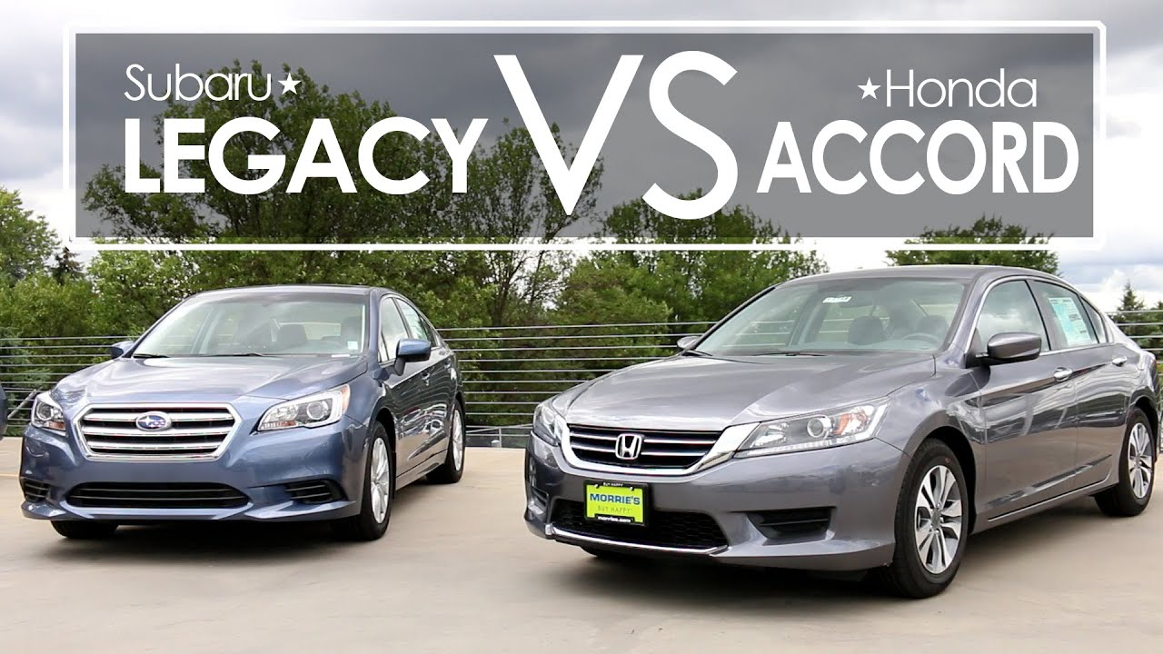 subaru legacy vs honda accord model comparison morrie