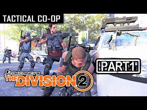 THE DIVISION 2 | CO-OP Part 1 (Tactical Walkthrough)