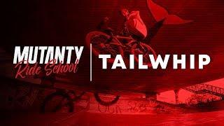 MUTANTY RIDE SCHOOL - TAILWHIP / PINILLOS