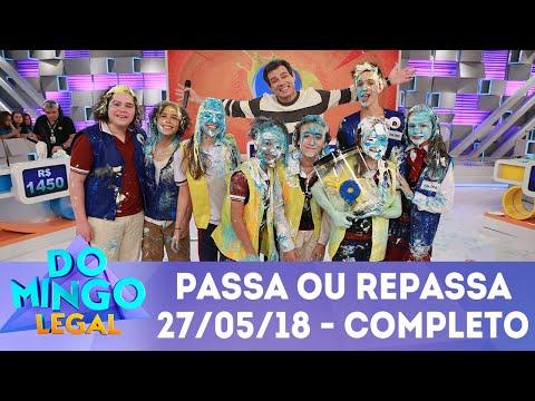 Passa ou Repassa - Completo | Domingo Legal (27/05/18)
