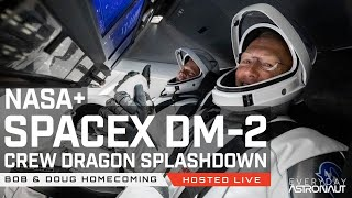 Watch SpaceX / NASA Bring Bob and Doug Home from DM-2!!! Crew Dragon re-entry and splashdown!