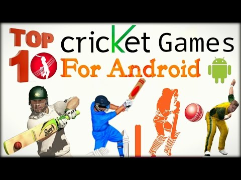 Top 10 Cricket Games For Android | New & Old Edition 2017