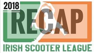 IRISH SCOOTER LEAGUE SLIGO ISL 2018 - Recap!