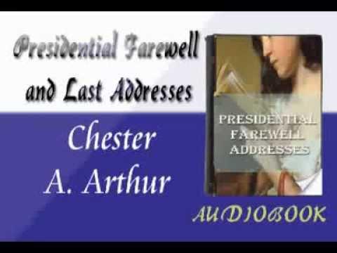 Chester A. Arthur - Presidential Farewell Addresses Audiobook