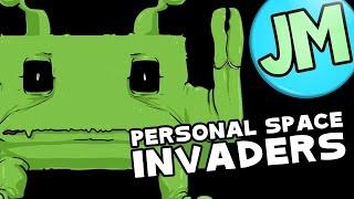 Personal Space Invaders (Game Parody) - Jaxamoto