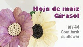 como hacer flor con hoja de maiz girasol 44 how to make a corn husk sunflower