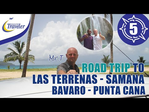 Road trip with Mr.T to Las Terrenas - Samana - Bavaro - Punta Cana Dominican Republic