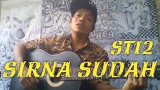 SIRNA SUDAH - ST12 (COVER) NINO BARKER (AKUSTIK)