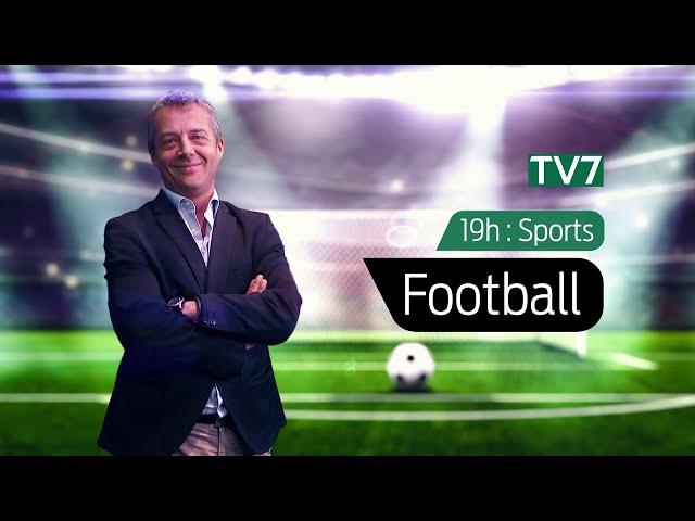 19h : Sports | Football - Lundi 19 Octobre | Retour sur OM - Bordeaux