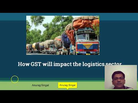 GST and Impact on the  Logistics Sector