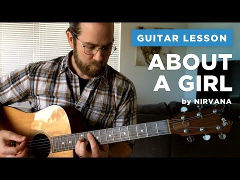 "🎸 Nirvana unplugged ""About a Girl"" guitar lesson w/ tab & chords"