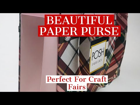 CRAFT FAIR BEAUTY** - MAKE ONE OF THE BEST PAPER PURSES ON YOUTUBE TODAY!