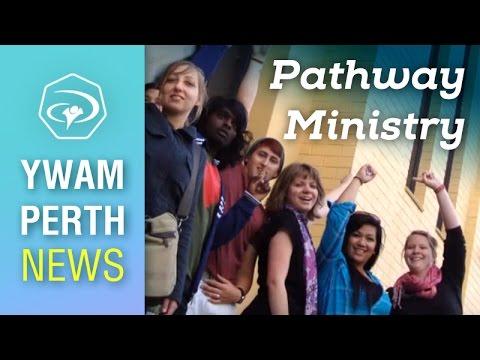 #5  Pathway Ministry - YWAM Perth News