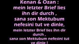 Kc Rebell ft Kenan amp; Ozan  Letzter Brief Lyrics )