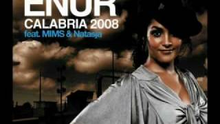 Enur ft. Natasja & Mims - Calabria 2007 Remix