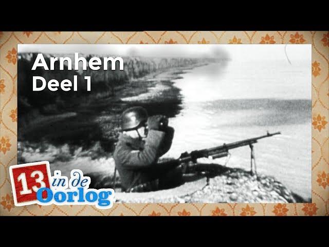 Arnhem (1/2)   Aflevering 9   13 in de Oorlog