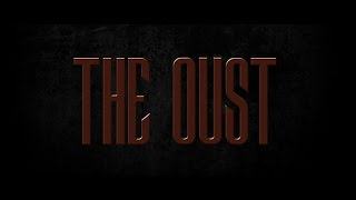 The Oust - Short Horror Film [Official Trailer] 2015  [HD]