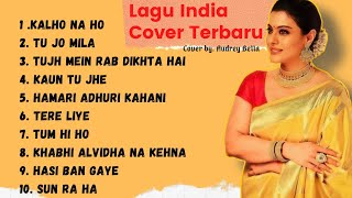 Download Mp3 Lagu INDIA Cover Terbaru Merdu Enak di Dengar by Audrey bella
