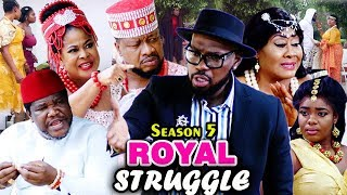 ROYAL STRUGGLE SEASON 5  - (New Movie 2019) Latest Nigerian Nollywood Movie 2019 Full HD