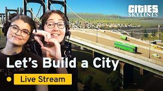 Cities Skylines | Community Stream | Beginners Guide #3