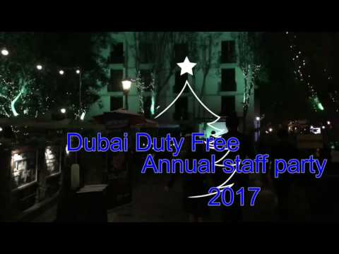 DUBAI DUTY FREE ANNUAL STAFF PARTY 2017 FULL HD
